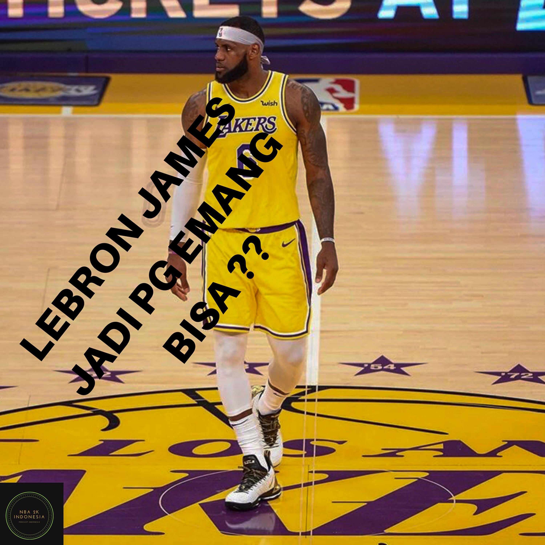 LEBRON JADI POINT GUARD BISA EMANG NYA ?? | NBA2K INDONESIA EPS 3