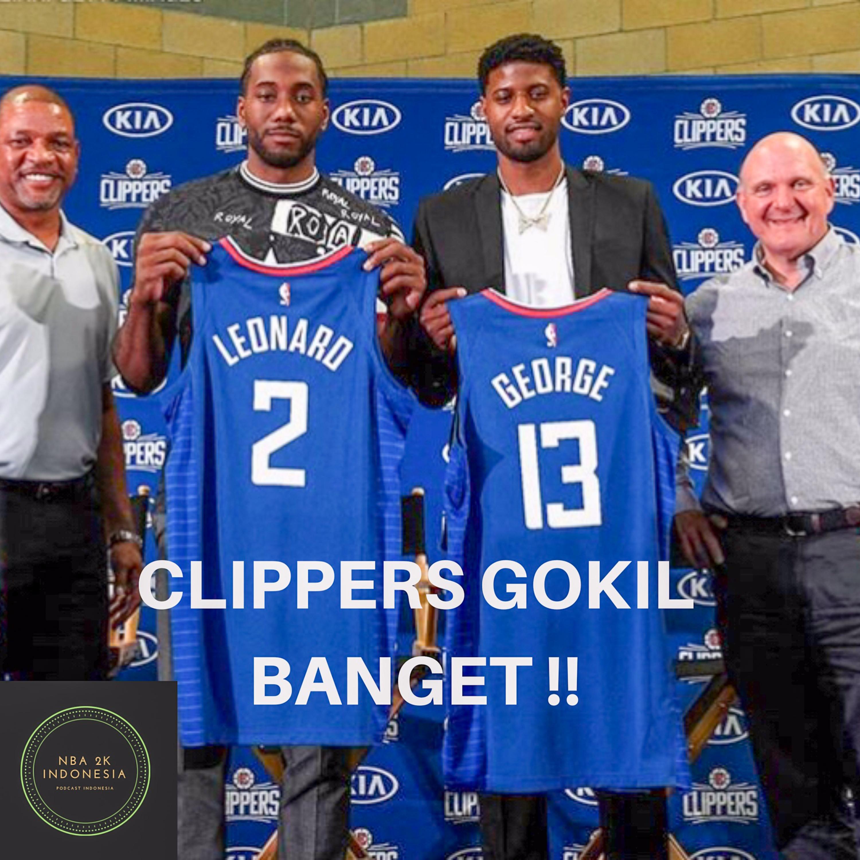 LA CLIPPERS JADI KACAU PARAH GARA GARA ADA KAHWI DAN PG | NBA2K INDONESIA PODCAST EPS 6