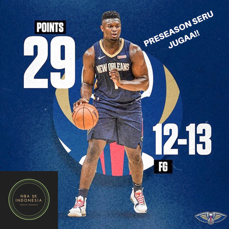 PRESEASONS NBA SERU JUGAA YAA !! EPS 13 | PODCAST NBA2K IND0NESIA
