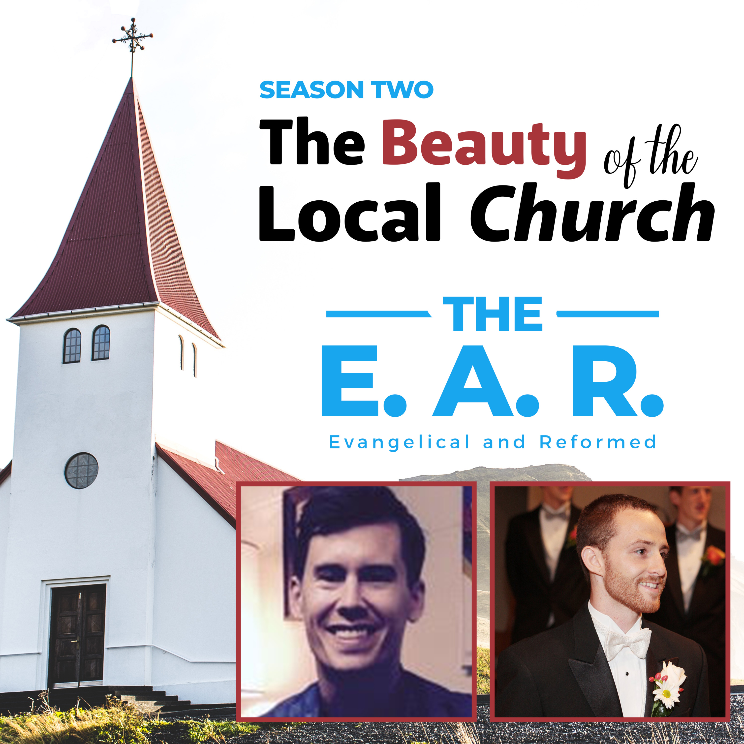 The Beauty of the Church in the Old & New Testament a Lecture with David Hoffelmyer and Aaron White - S2 Ep 10