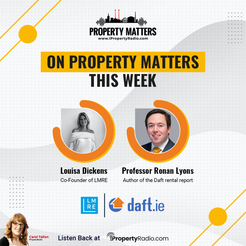 Property Matters, February 9th 2021: Ronan Lyons & Louisa Dickens