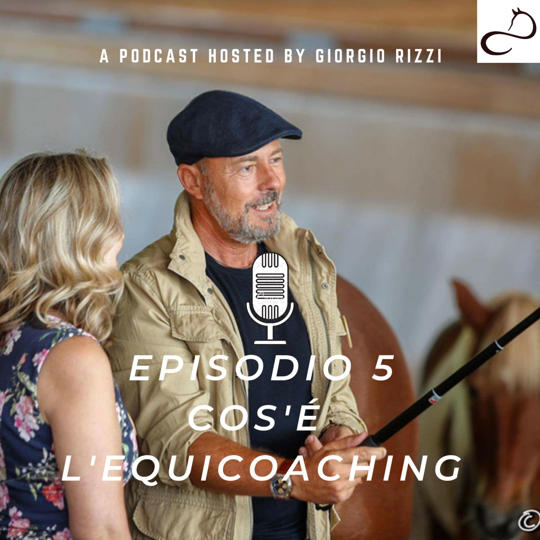#5 - Cos'è l'Equicoaching
