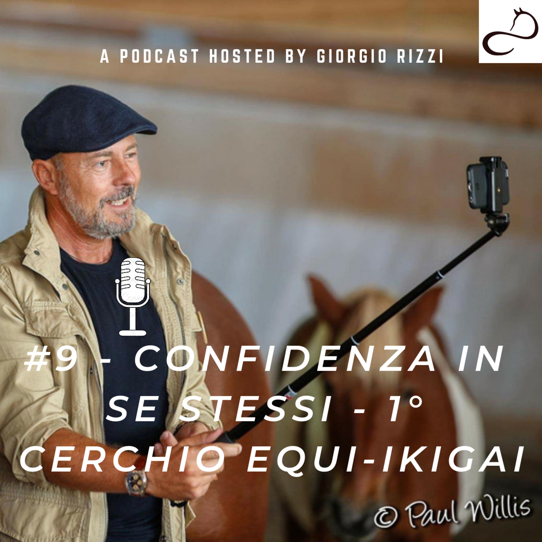 #9 - Confidenza in se stessi - Primo cerchio dell'Equi-IKIGAI