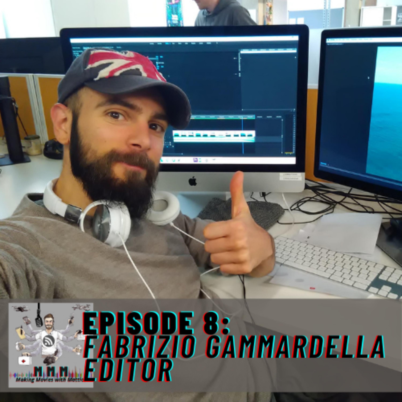 Episode 8: Fabrizio Gammardella - Editor