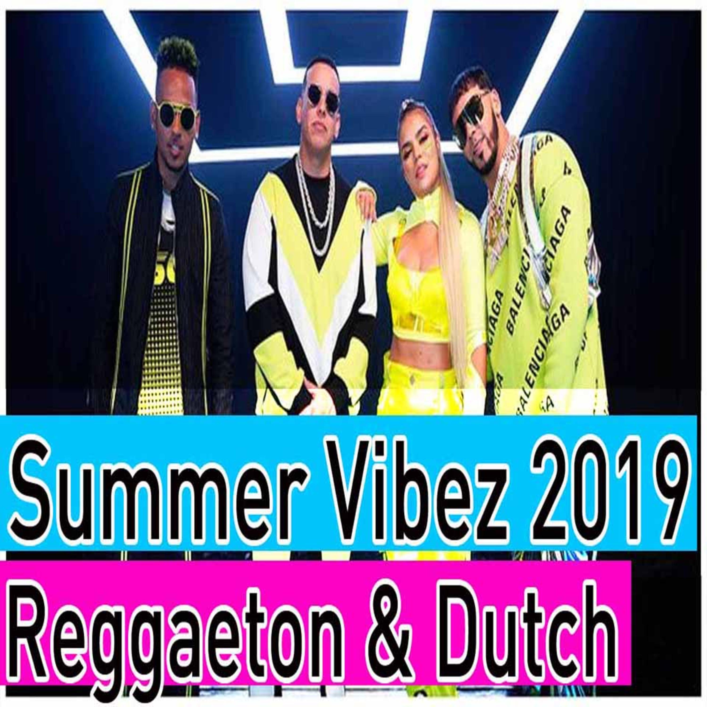 Summer Vibes Mix 2019 2 Lo Mas Escuchado Reggaeton Latin Dutch Music Dj Starsunglasses Dj Starsunglasses Djstarsunglasses Deejay Starsunglasses Podcast Podtail