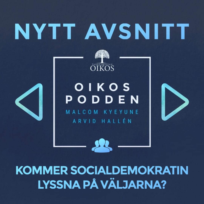 Kommer socialdemokratin att lyssna på väljarna?