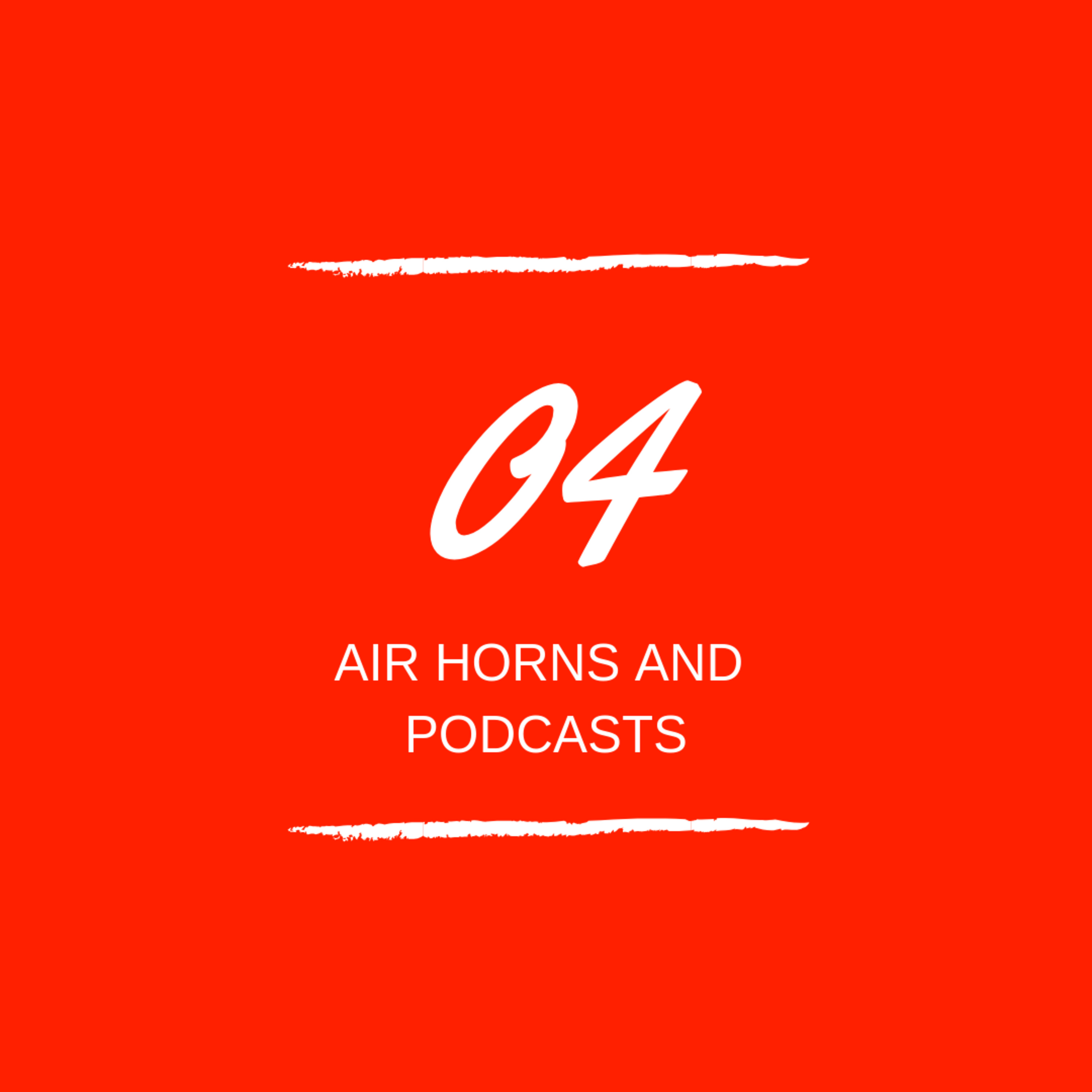 Day 04 : 📯 Air Horns on Podcasts