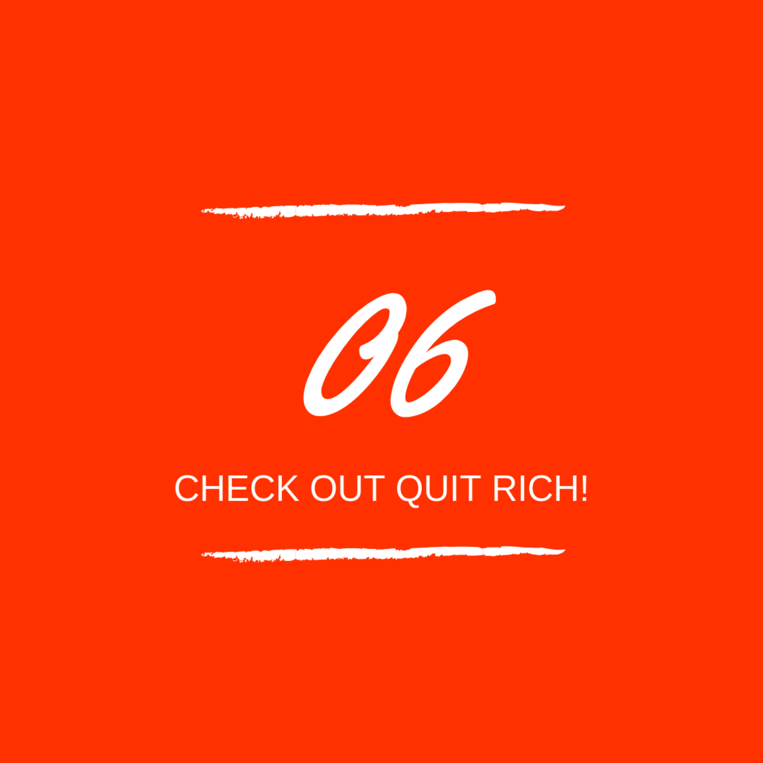 Day 06 : 💻 Check out Quit Rich!
