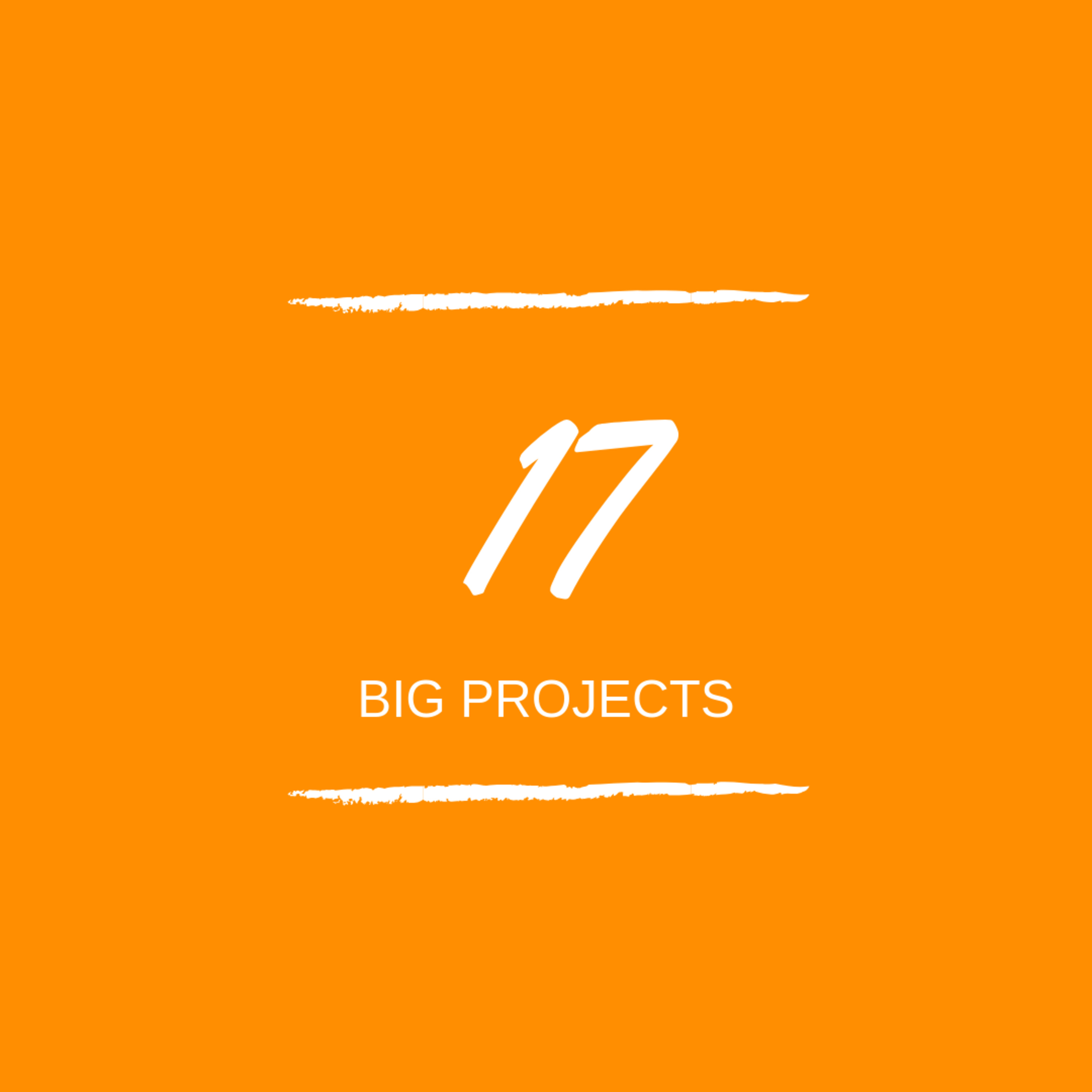 Day 17 : 🏗 Big Projects!