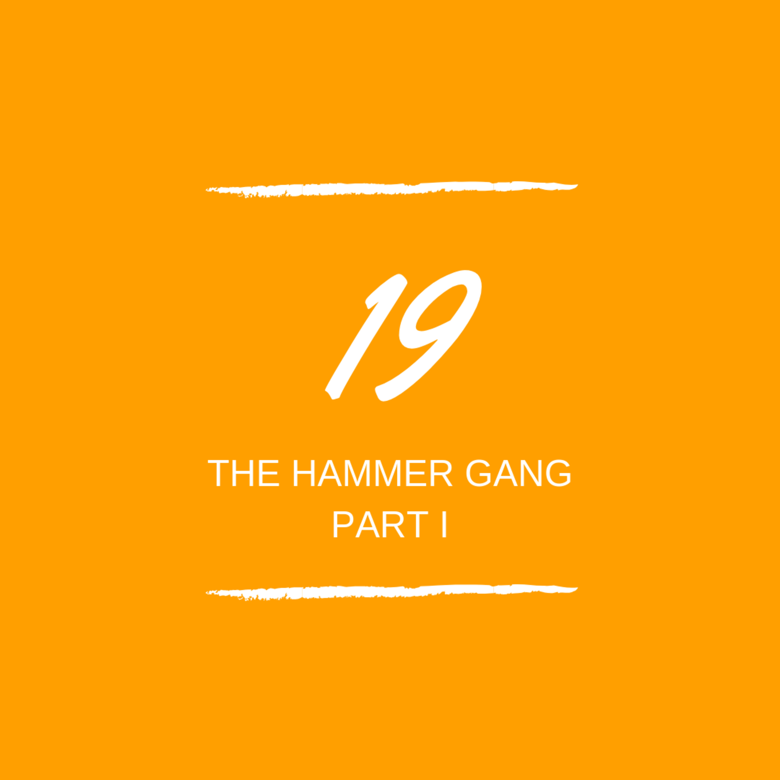 Day 19: 🔨 The Hammer Gang Part One