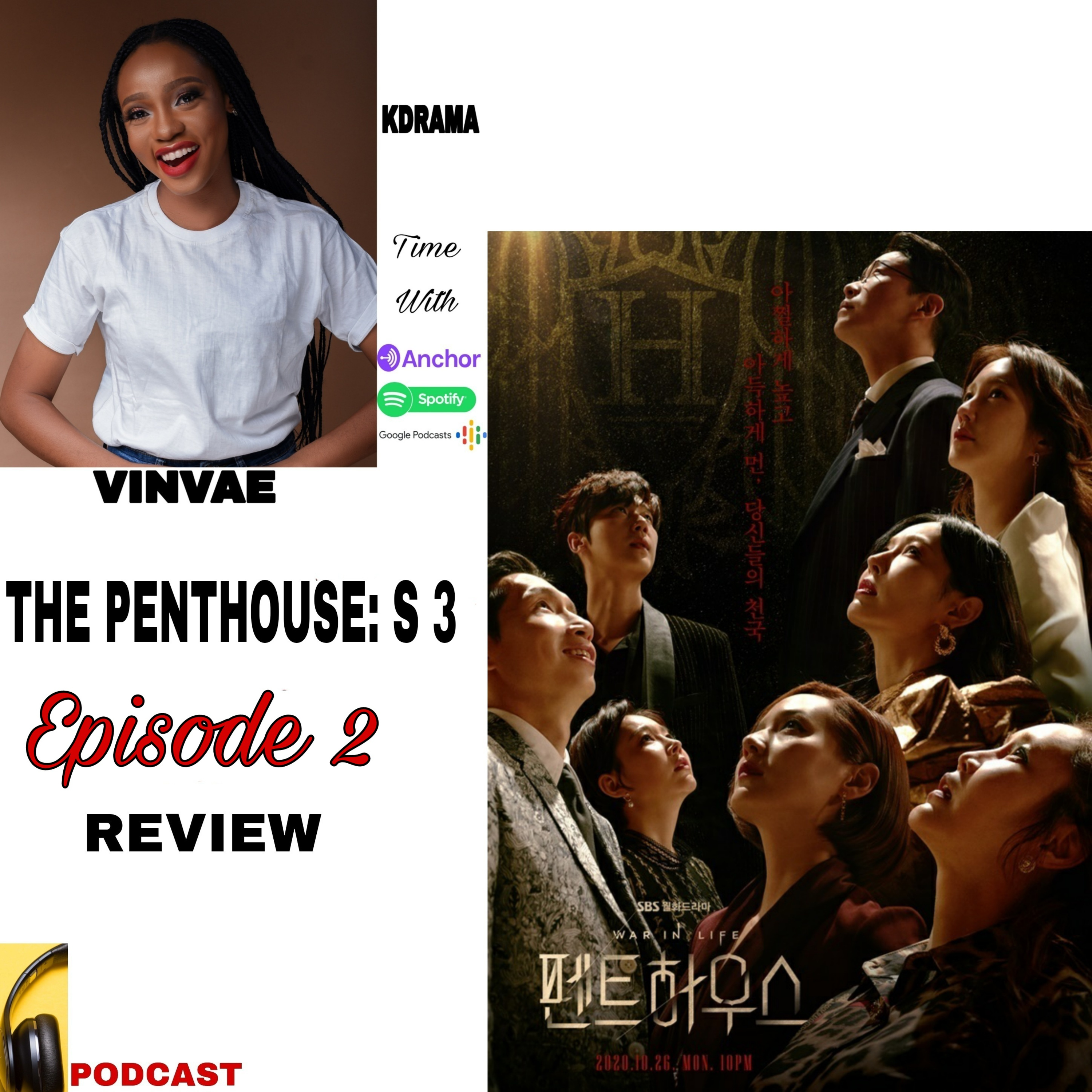 THE PENTHOUSE: WAR IN LIFE SEASON 3 ( EPISODE 2 REVIEW )