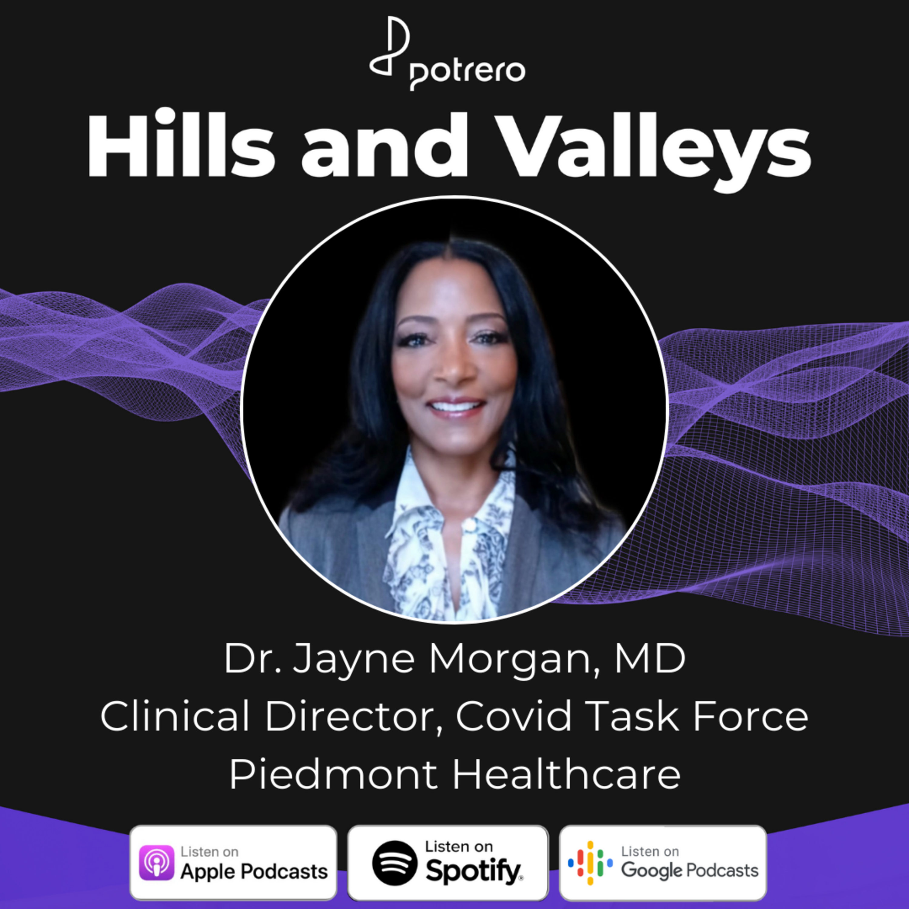 Ep22: Dr. Jayne Morgan, MD - Clinical Director, Covid Task Force at Piedmont Healthcare