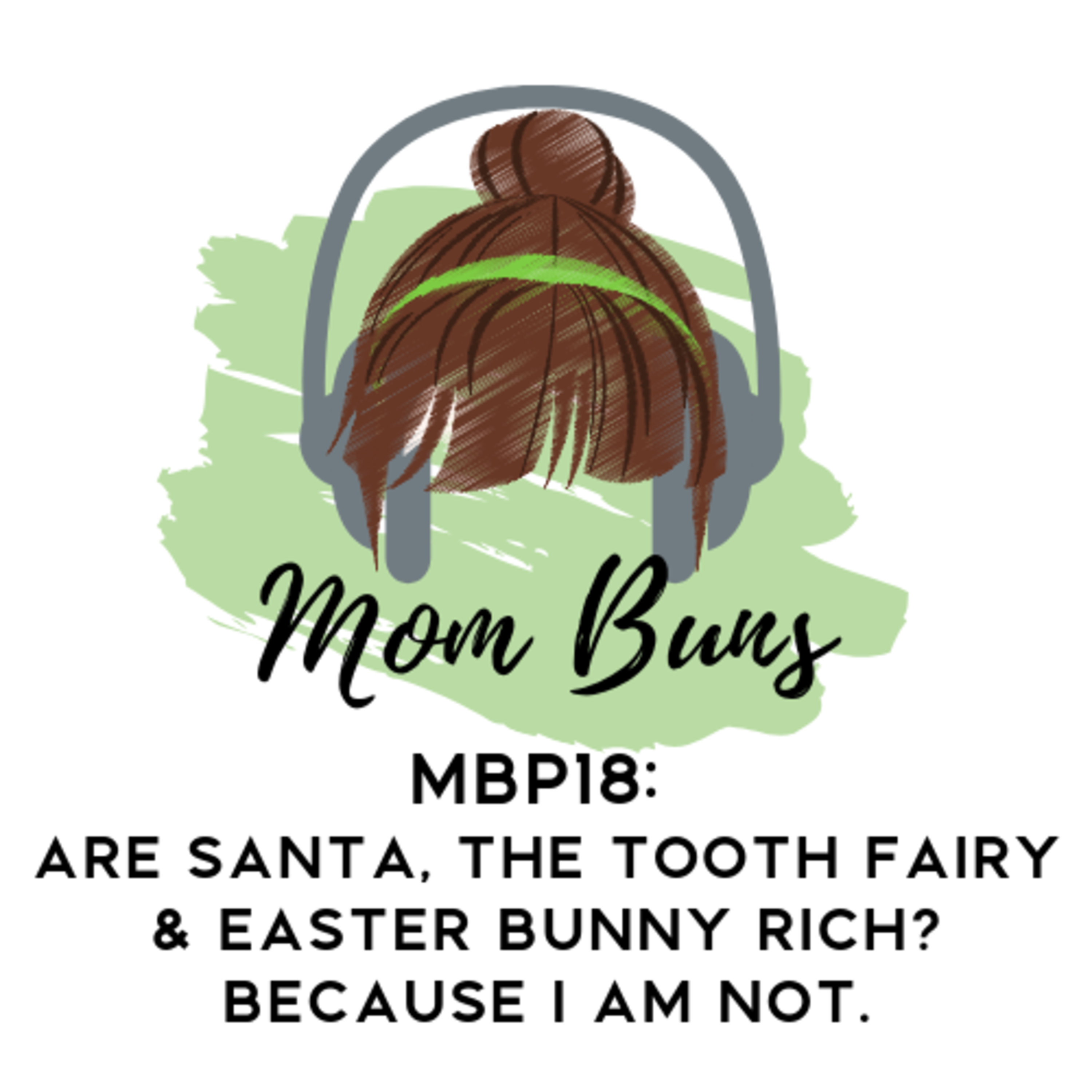 18. Are Santa, The Tooth Fairy & The Easter Bunny Rich? Because I Am Not.
