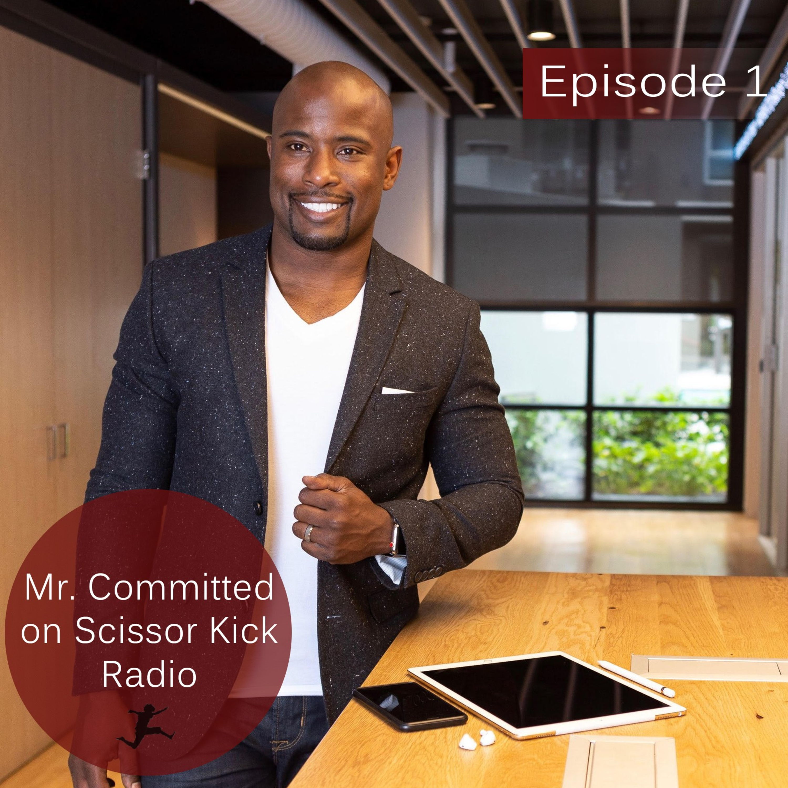 """Episode 1 - """"Committed"""""""