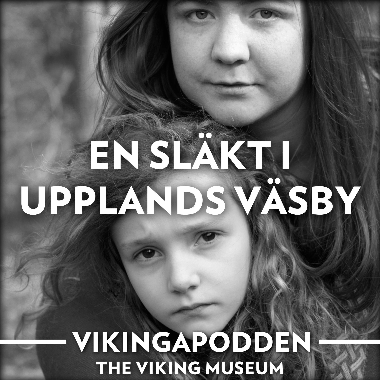 Djupdykning 4 - En släkt i Upplands Väsby