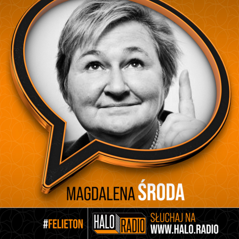 prof. Magdalena Środa – Halo.Felieton 2021-05-14
