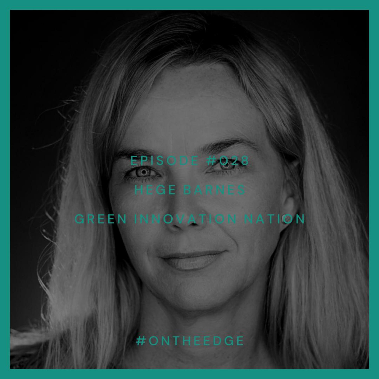 #028 Hege Barnes - Green Innovation Nation