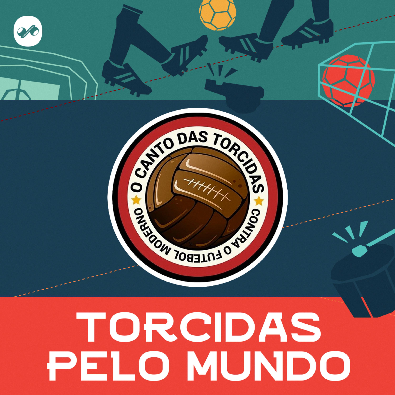 TORCIDAS PELO MUNDO