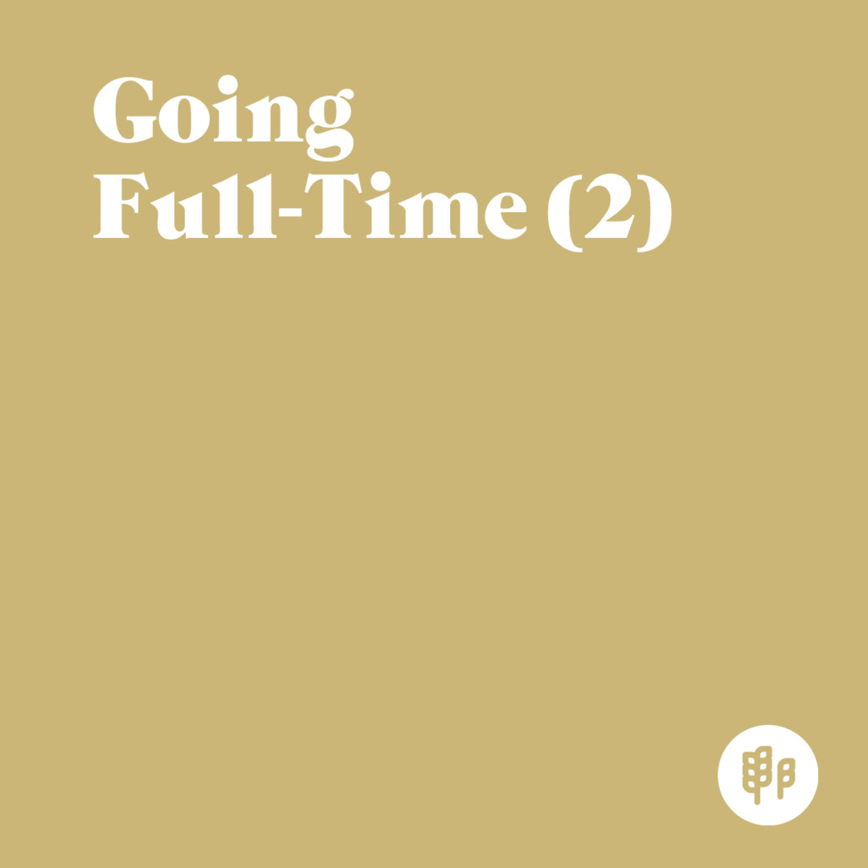 Going Full-Time (2) (M.C.)