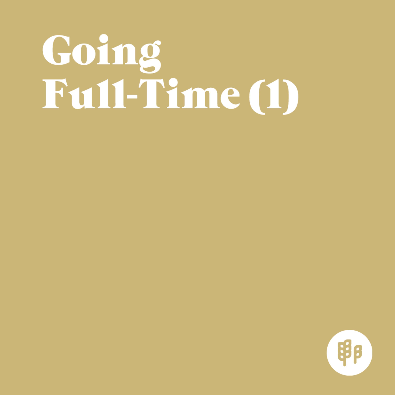 Going Full-Time (1) (M.C.)