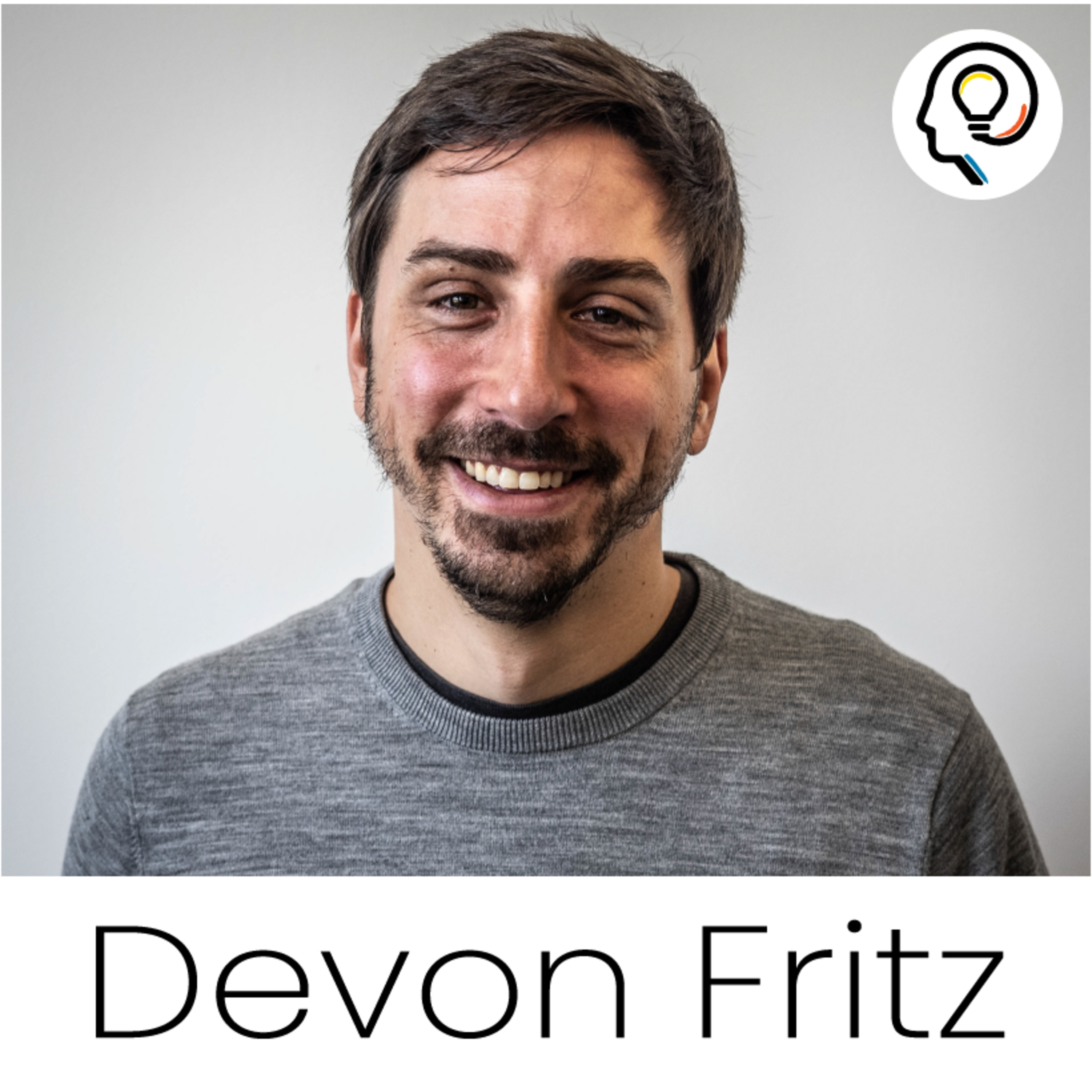 EP02 - How startup founders can help tackle the world's most pressing problems, with Devon Fritz