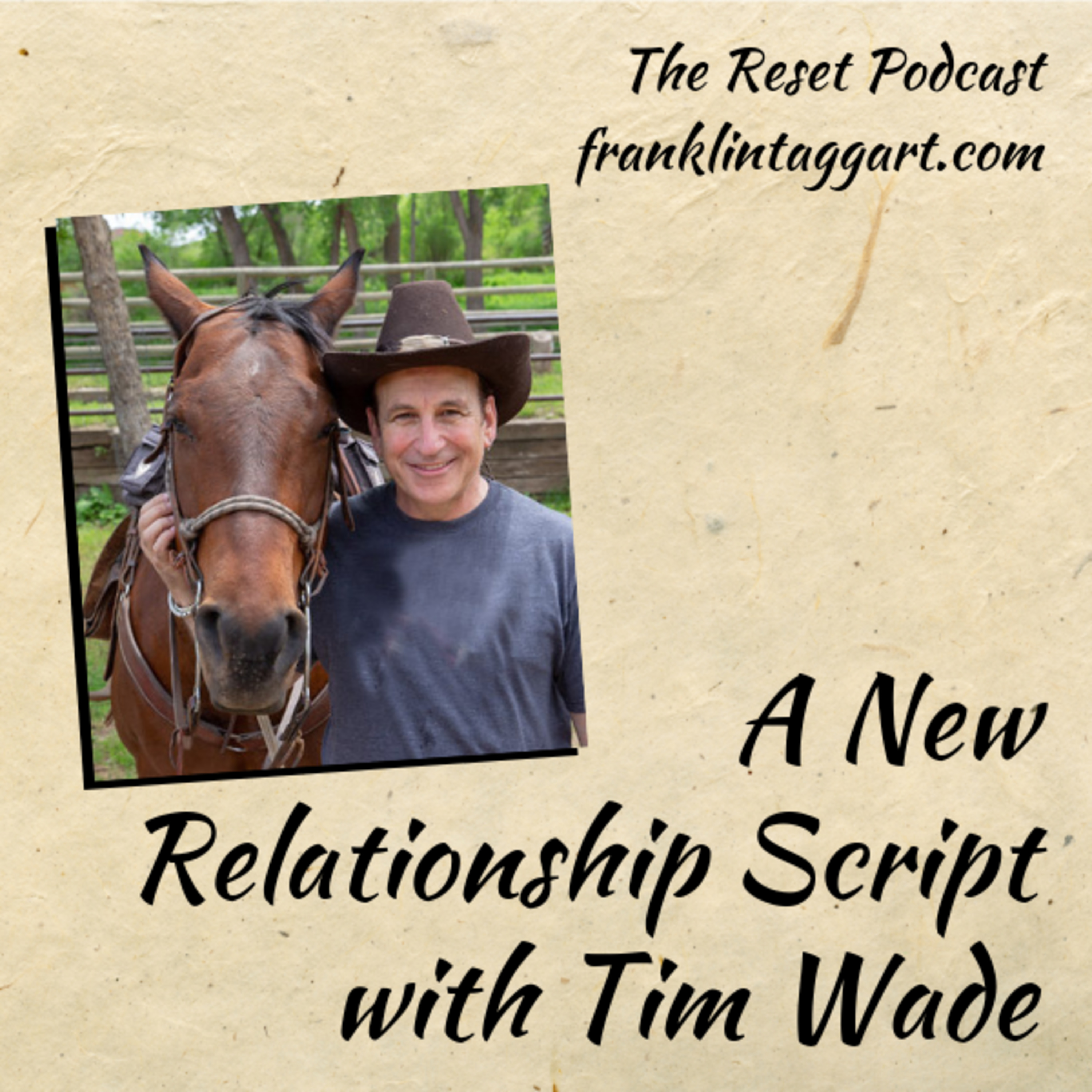 A New Relationship Script with Tim Wade