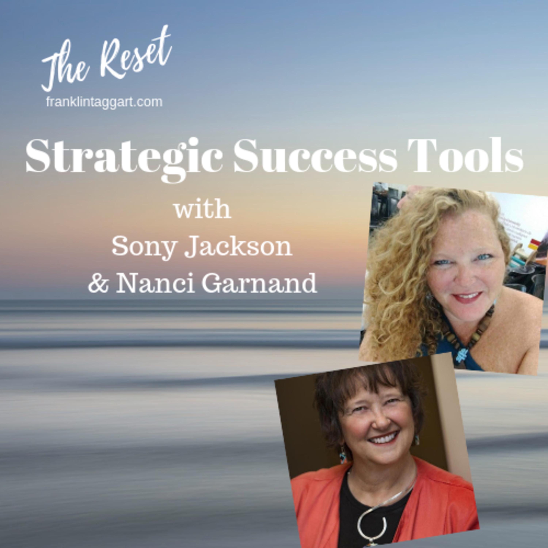 Strategic Success Tools with Nanci Garnand and Sony Jackson