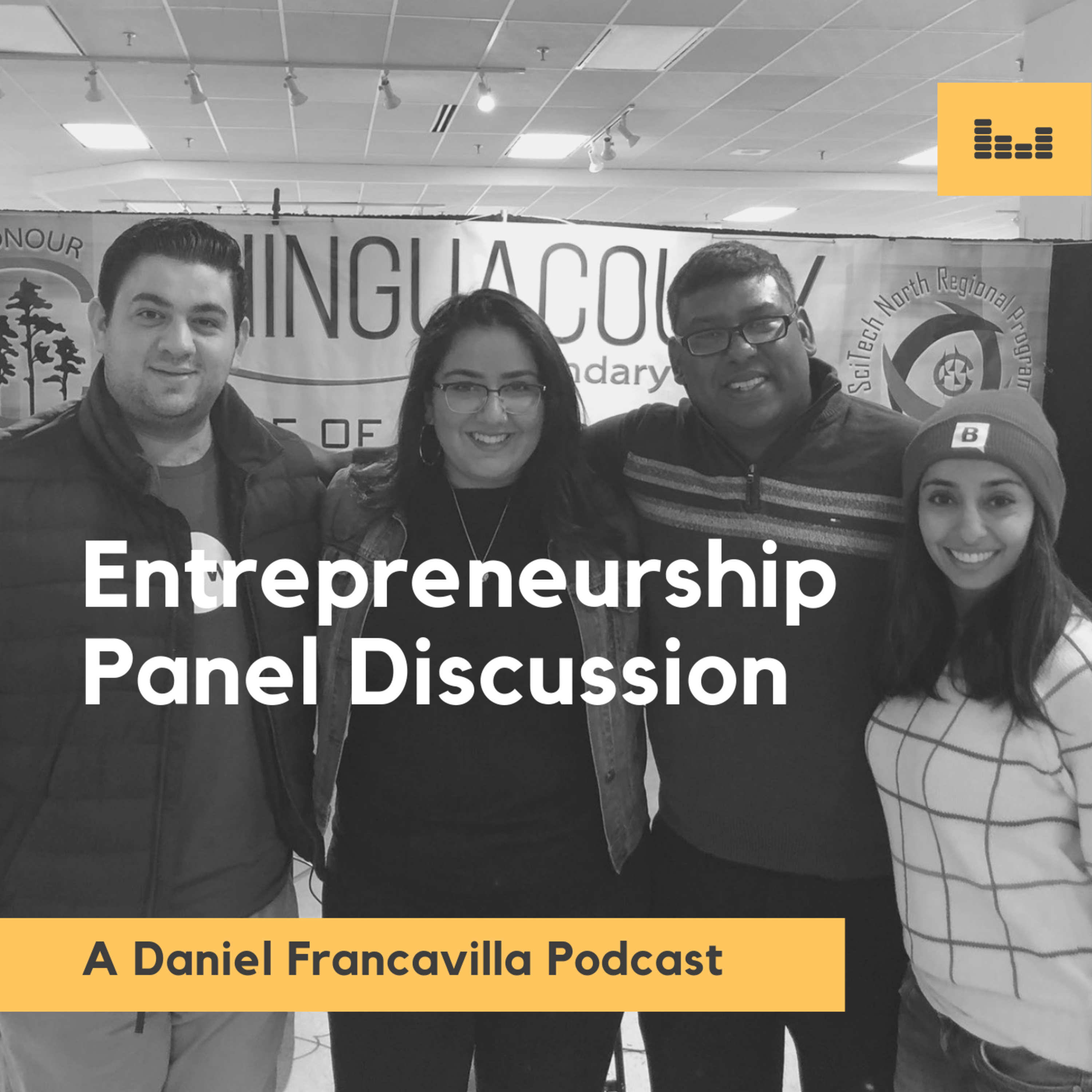 Entrepreneurship Panel: Lessons, Failure and Advice to Aspiring Founders