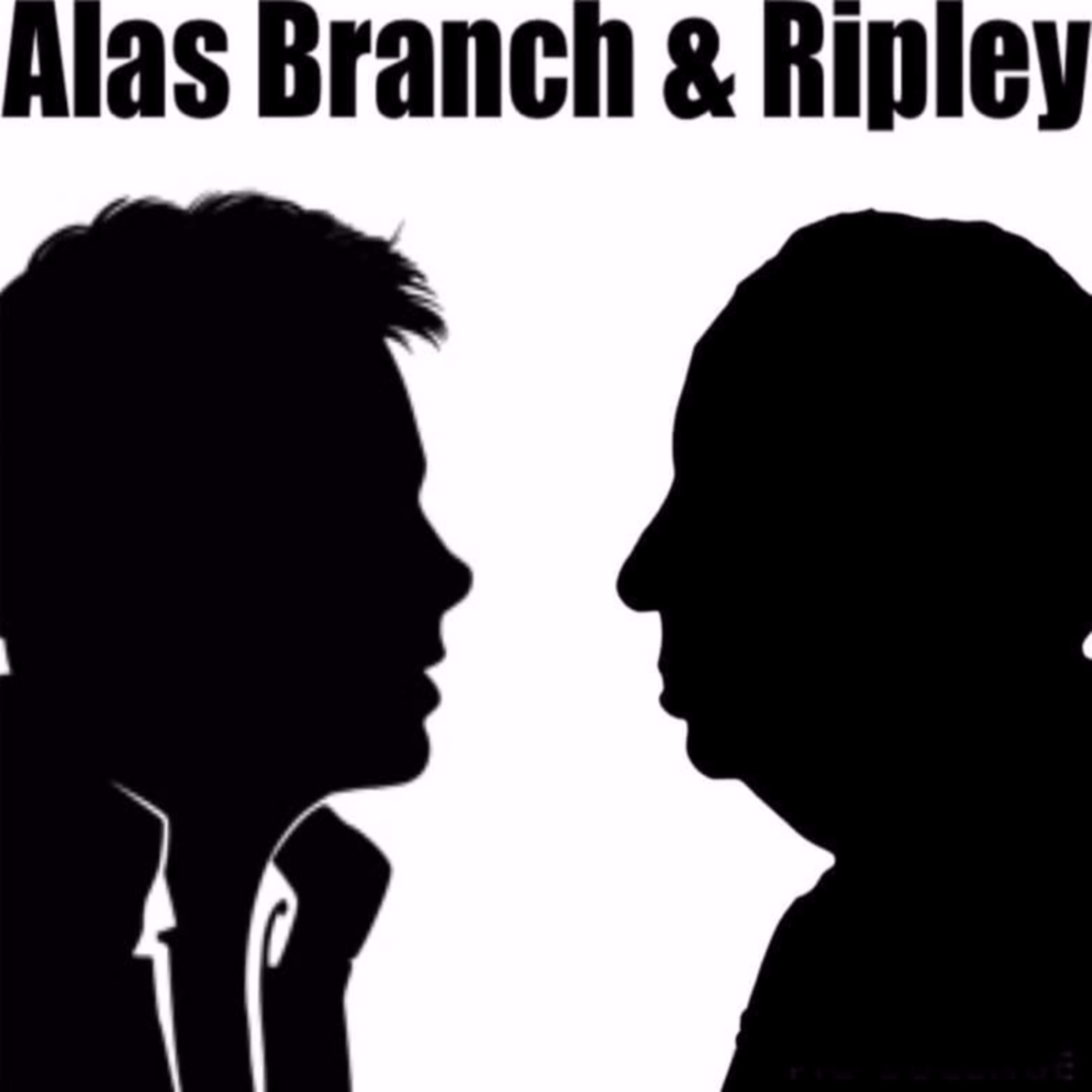 Alas Branch and Ripley - Episode 1
