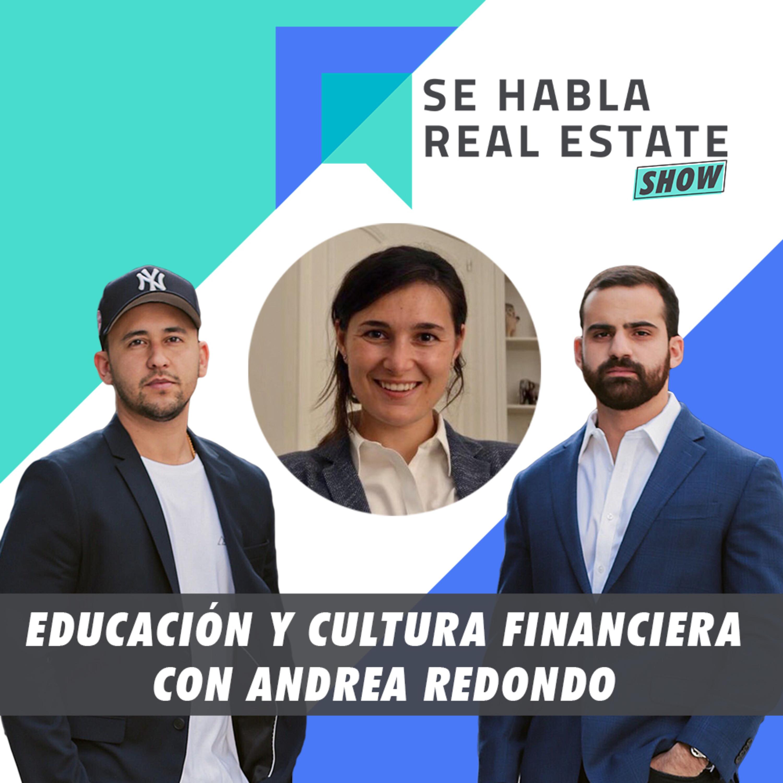087 - SHRE: Educación y Cultura Financiera con Andrea Redondo