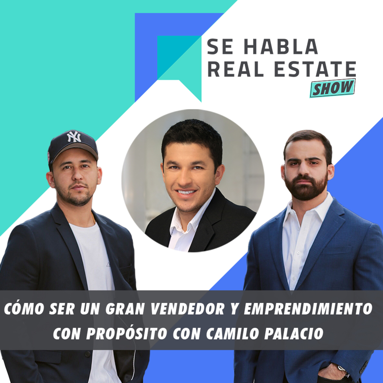 088 - SHRE: Cómo ser un Gran Vendedor y Emprendimiento con Propósito con Camilo Palacio.
