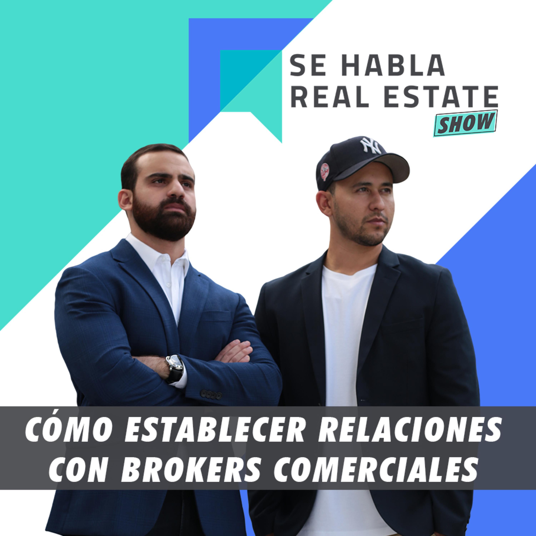 090 - SHRE: Cómo Establecer Relaciones con Brokers Comerciales.