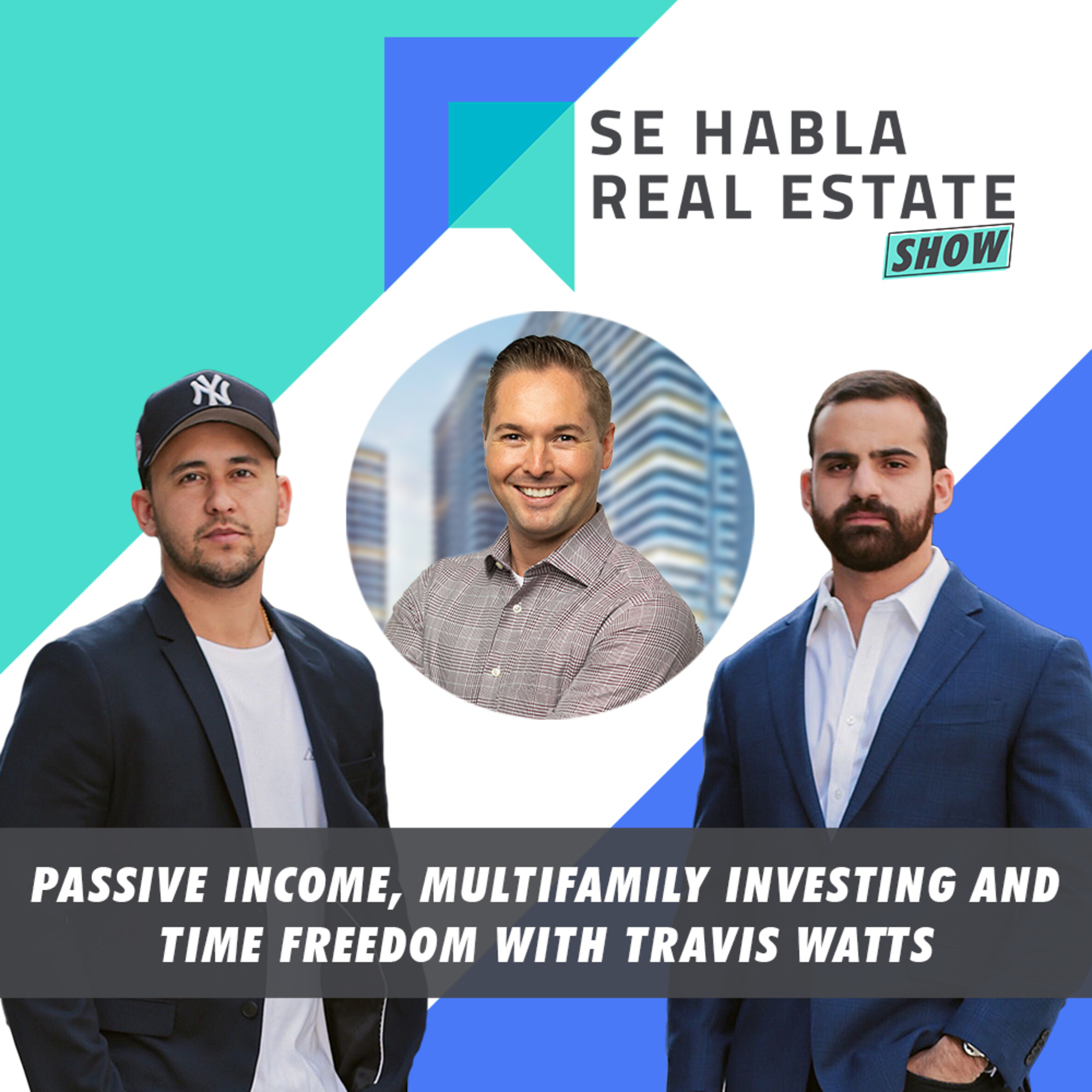 100 - SHRE: Passive Income, Multifamily Investing and Time Freedom with Travis Watts