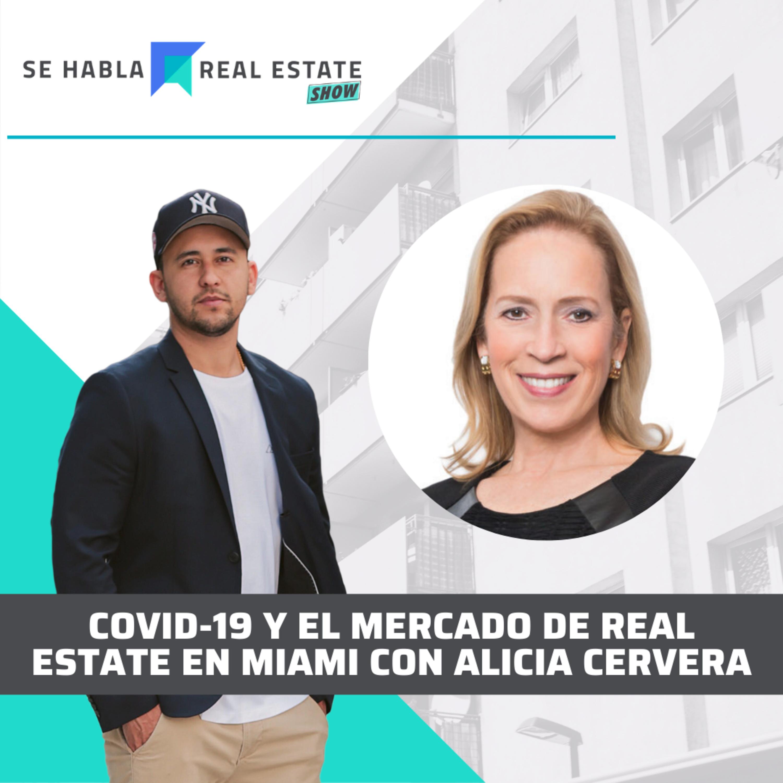 104 - SHRE: Impacto del COVID-19 y el Estado Actual del Mercado de Real Estate en Miami.