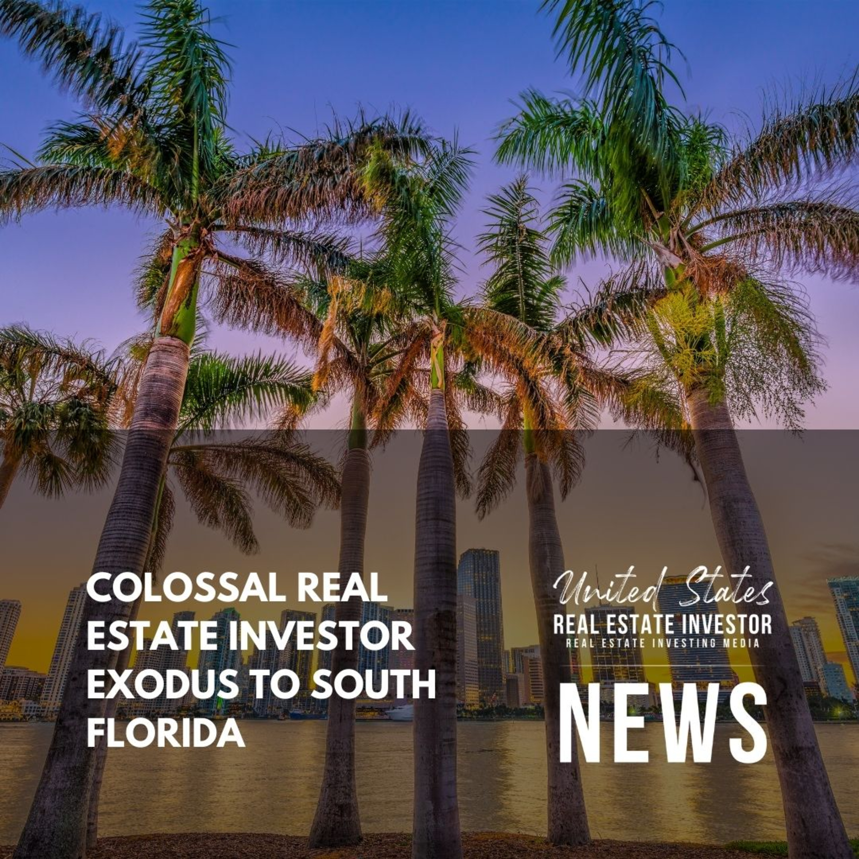 Colossal Real Estate Investor Exodus To South Florida
