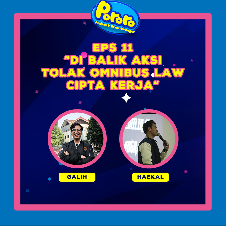 Eps 11 - Di Balik Aksi Tolak Omnibus Law Cipta Kerja