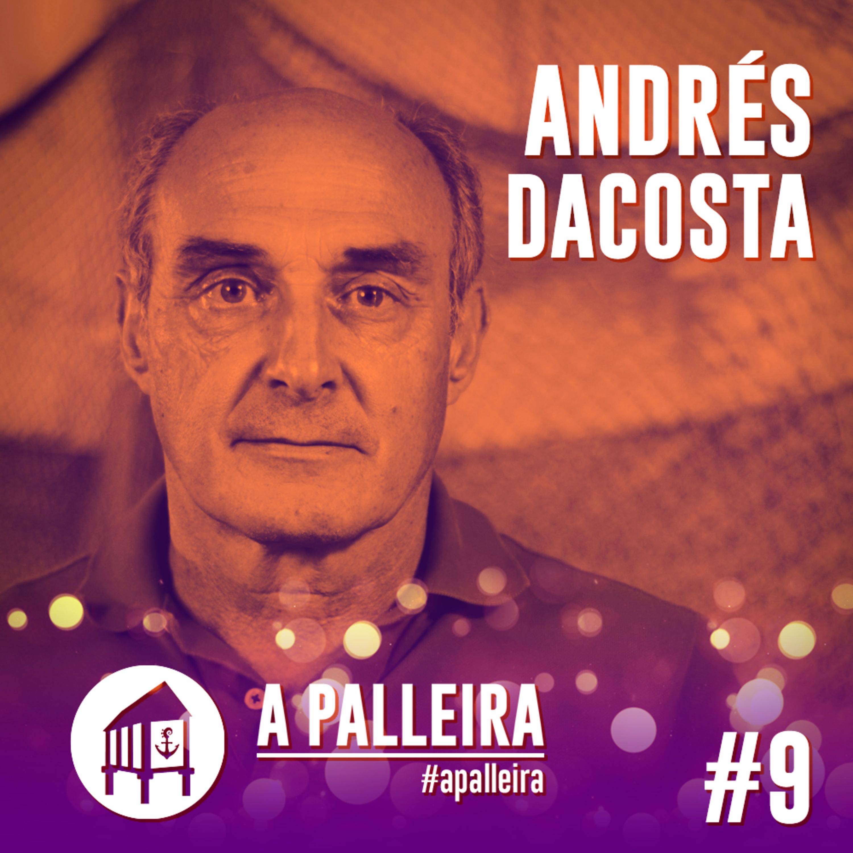 A PALLEIRA   Entrevista a Andrés Dacosta #9