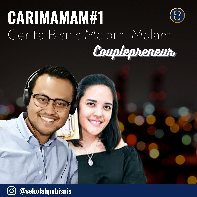 #CariMamam [Ep1]: Segmen baru mengenai diskusi couplepreneur dalam menjalankan bisnis