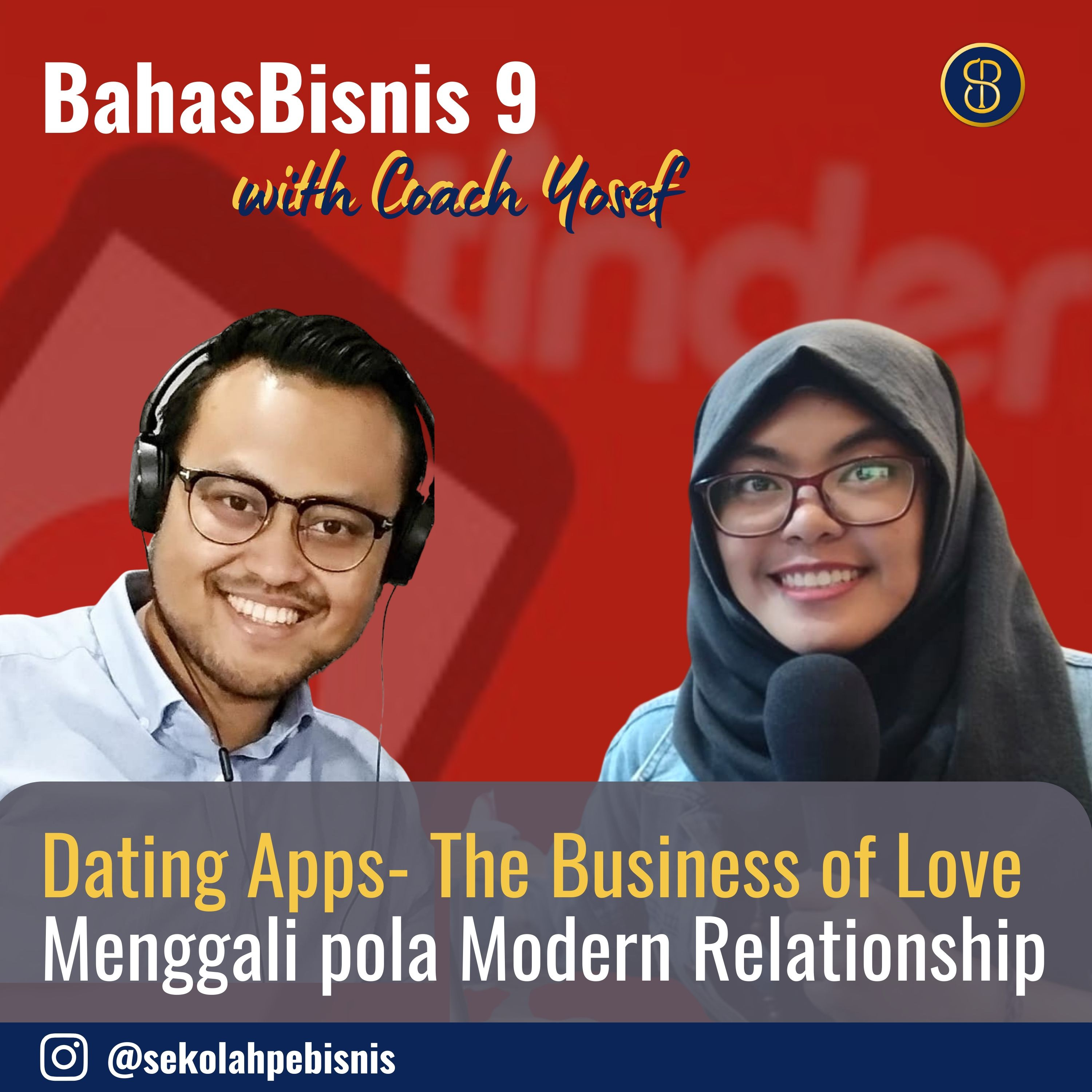 #BahasBisnis [Ep9]: Menggali pola Modern Relationship Dating Apps (Founder I Think I Wanna Date You)