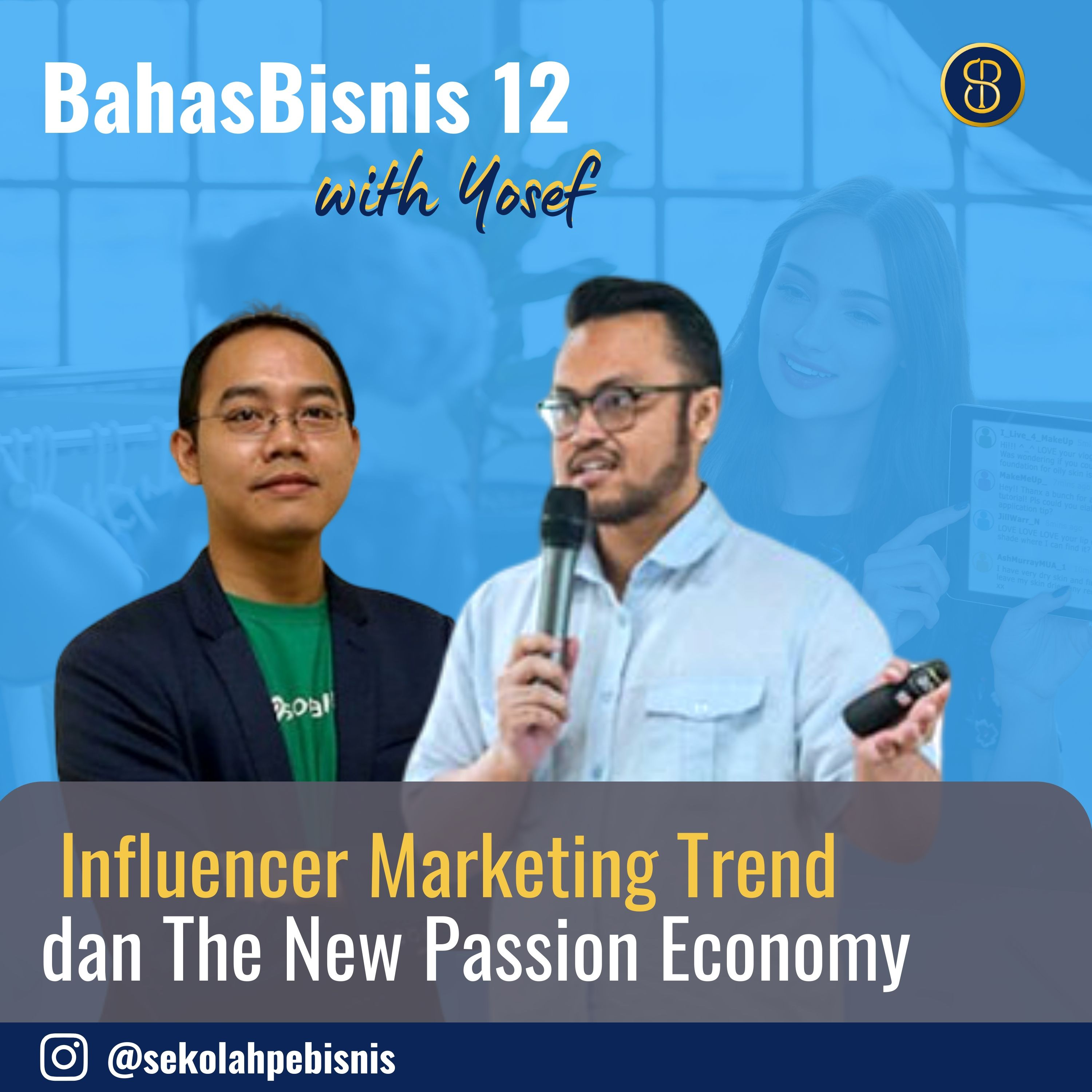 #BahasBisnis [Ep12]: Ngobrol dengan Founder Sociabuzz seputar Infuencer Trend dan Growing Wave of Passion Economy di 2020