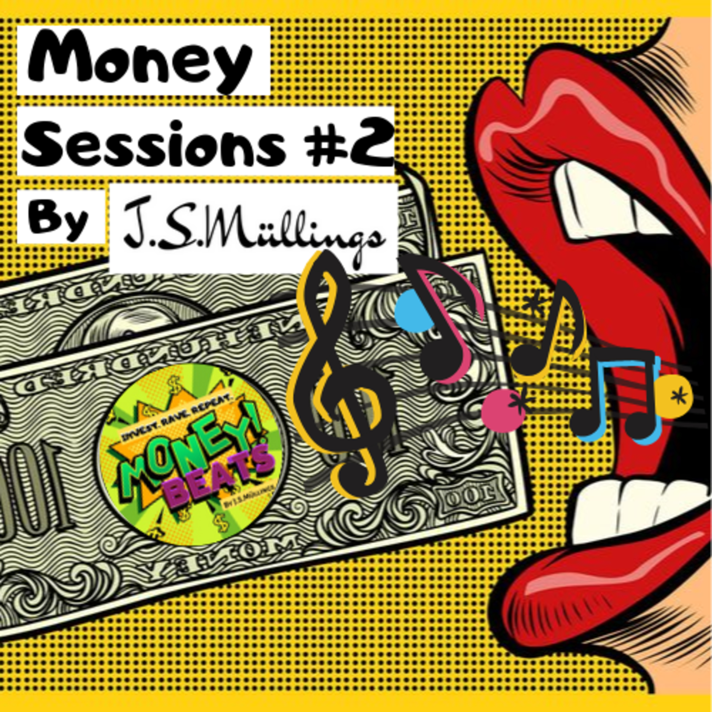 Money Sessions #2