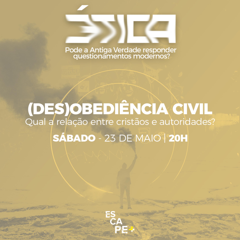 (Des)Obediência civil - Calebe Ribeiro