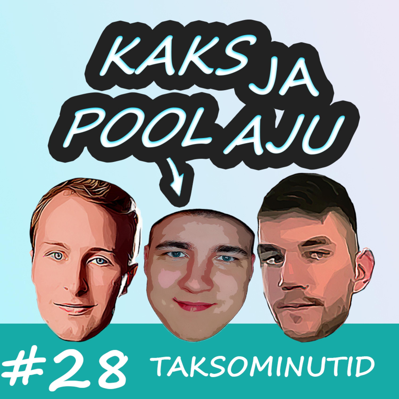 #28 Taksominutid