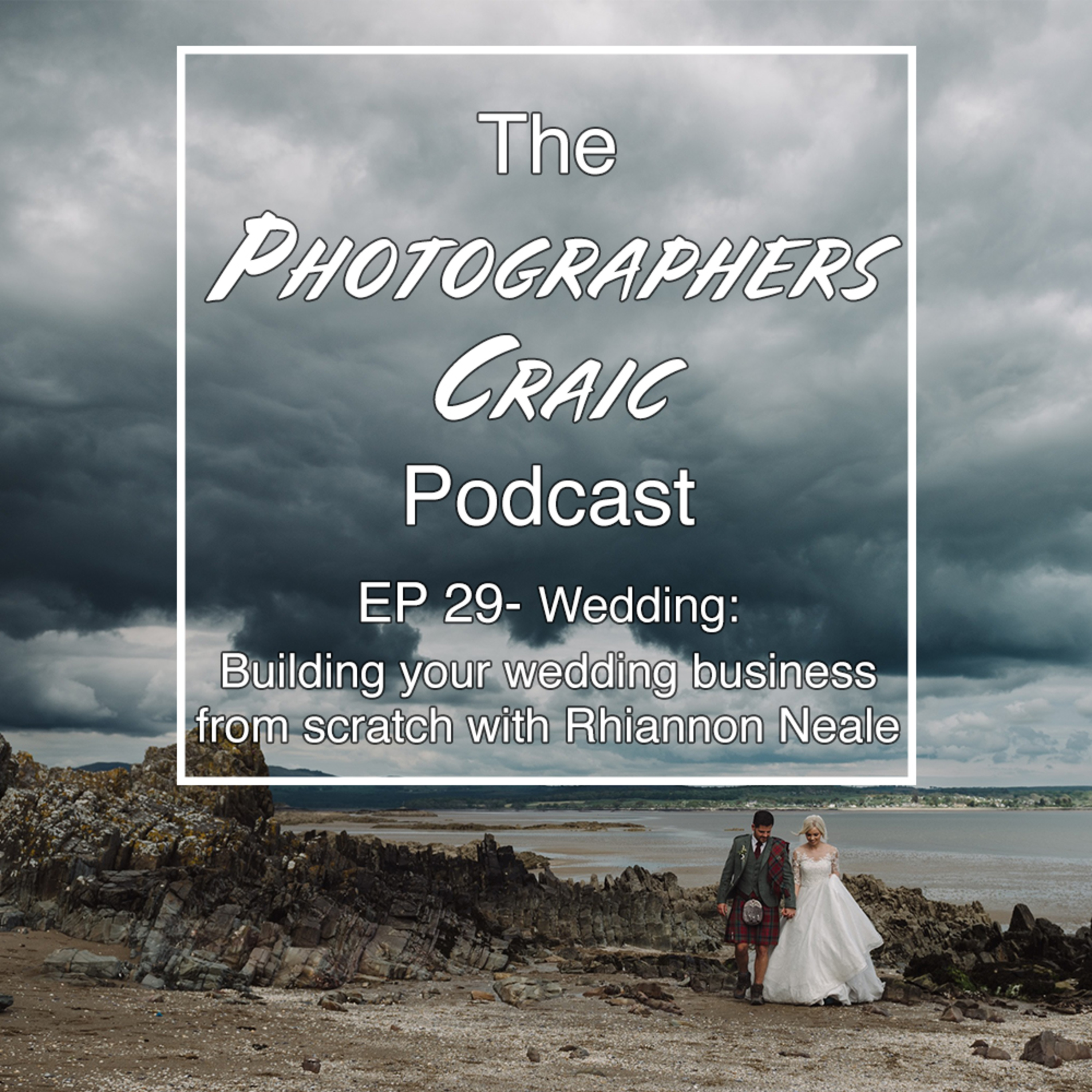 Building your wedding photography business from scratch with Rhiannon Neale