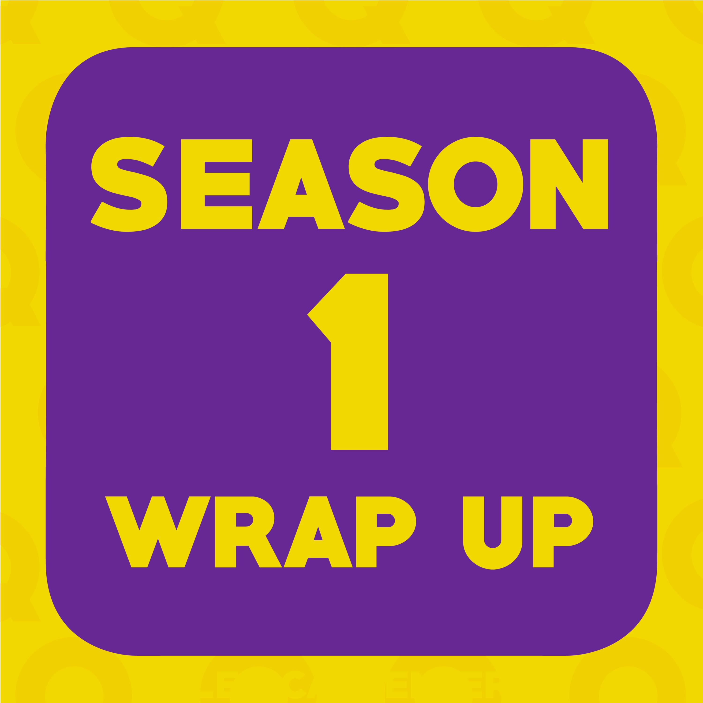 S1 E10: Creative Q Season One Wrap Up