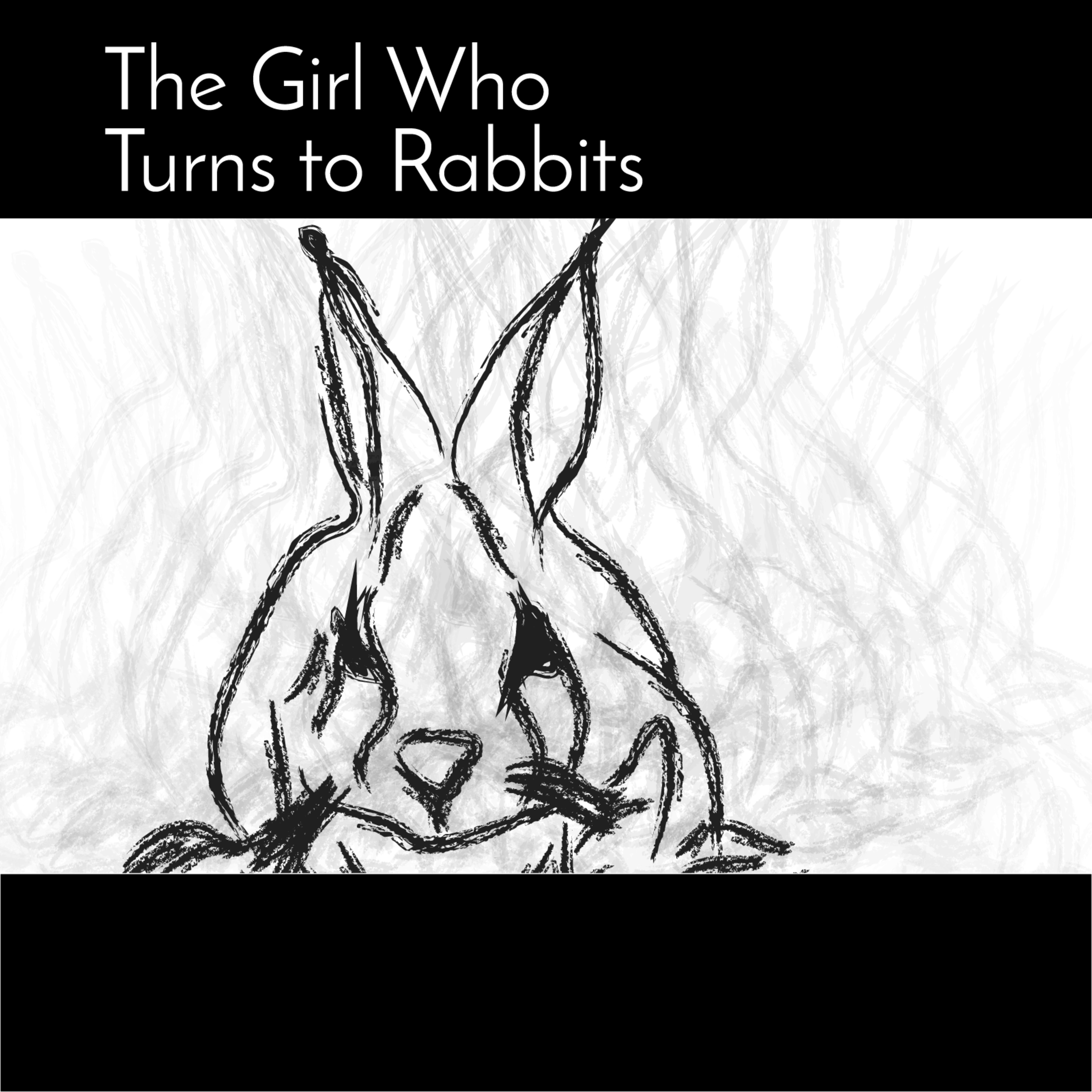 The Girl Who Turns to Rabbits