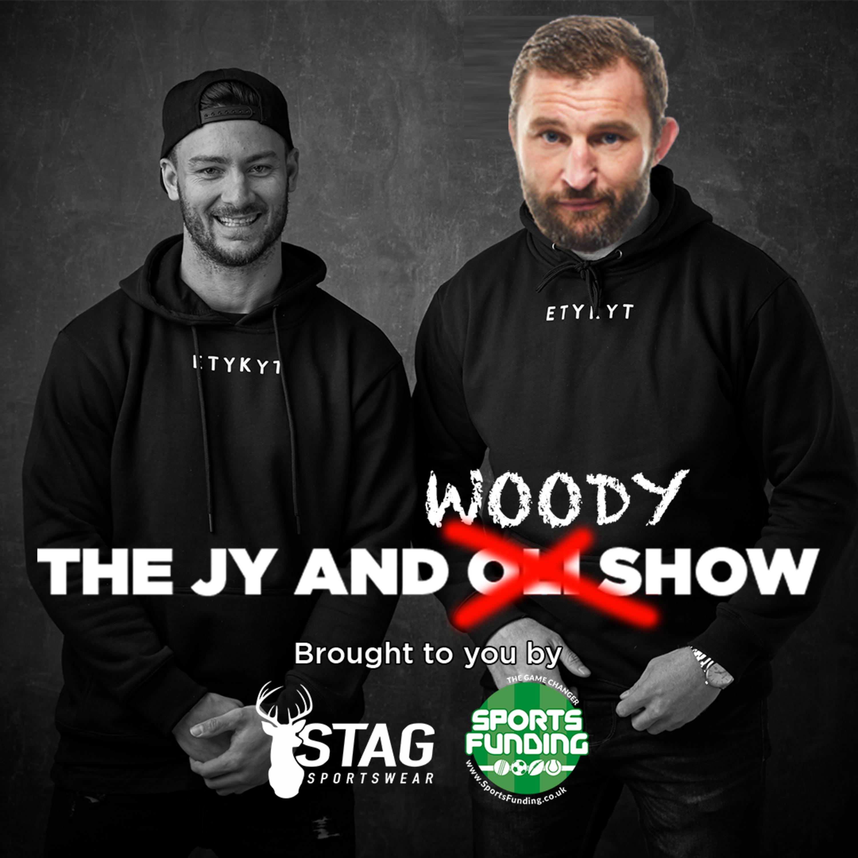 The Jy and Woody Show E9 - Pete Mata'utia & Jesse Sene-Lefao