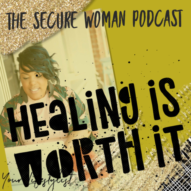 Healing is Hard but it's Worth it