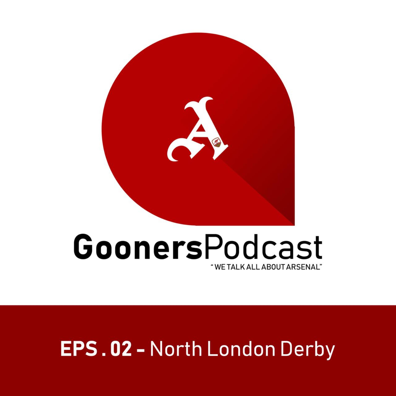 Episode 2 - North London Derby
