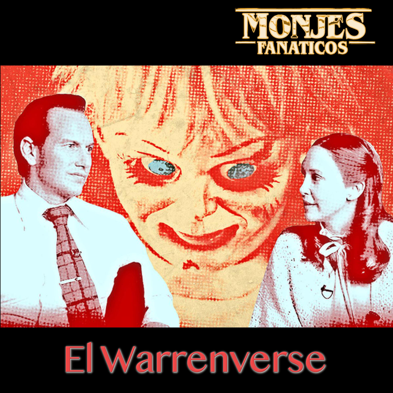 116. Las Películas del Universo de los Warren.